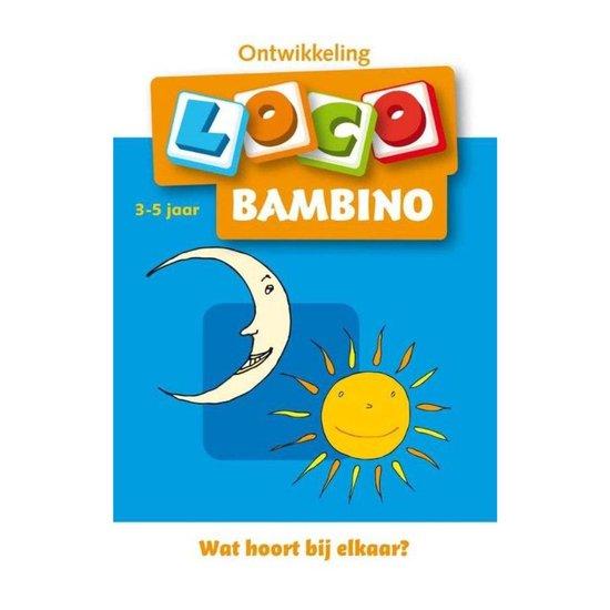 Bambino Loco 1 Wat hoort bij elkaar - Schrijver |
