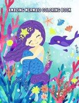 Amazing Mermaid Coloring Book