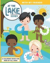 At the Lake: With My Friends