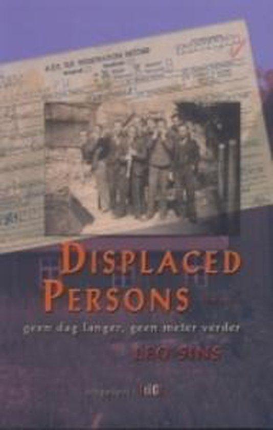 Displaced Persons Geen Dag Langer - L. Sins |