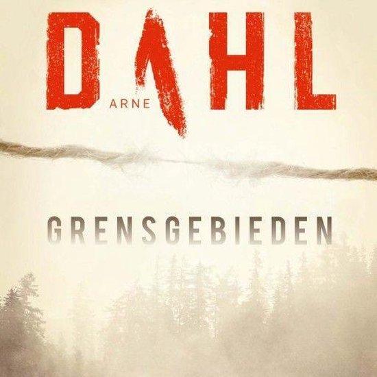 Berger & Blom 1 - Grensgebieden - Arne Dahl |