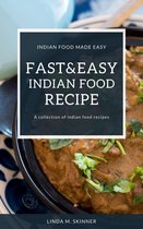 Fast&Easy Indian Food Recipes
