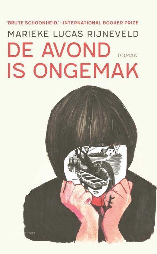 Boek cover De avond is ongemak van Marieke Lucas Rijneveld (Hardcover)