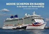 Mooie schepen en banen 8 - Mooie schepen en banen in de haven van Rotterdam