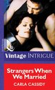 Omslag Strangers When We Married (Mills & Boon Vintage Intrigue)