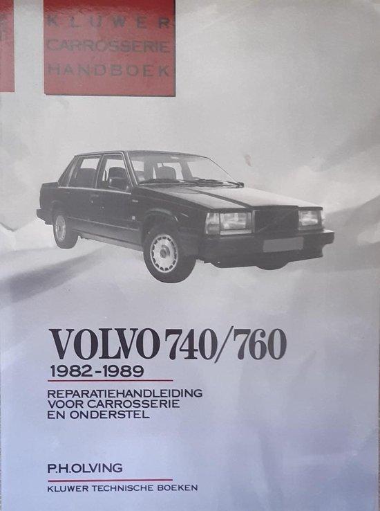 CARROSSERIEHANDBOEK VOLVO 740 760 - Olving |
