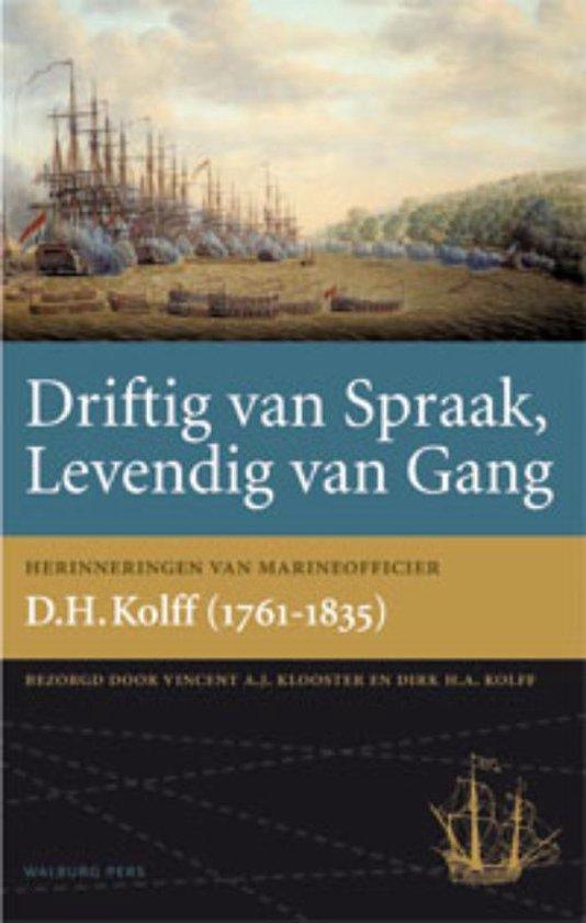 Cover van het boek 'Driftig van spraak, levendig van gang'
