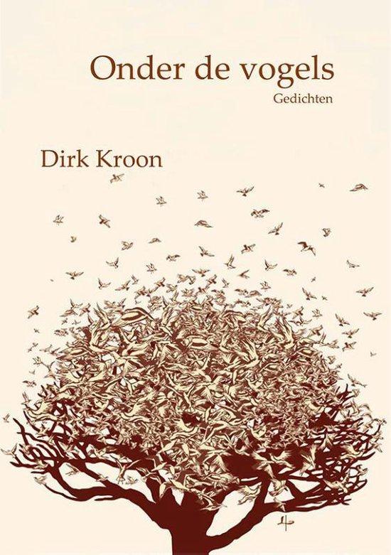 Onder de vogels - Dirk Kroon   Fthsonline.com