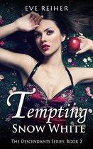 Tempting Snow White