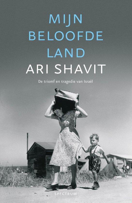Mijn beloofde land - Ari Shavit |