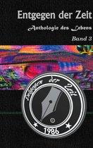 Anthologie des Lebens Band 3