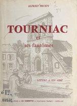 Tourniac et ses fantômes