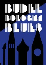 Budel Bologna Blues