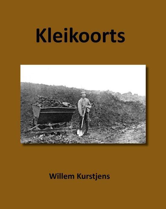Boek cover Kleikoorts van Willem Kurstjens (Paperback)