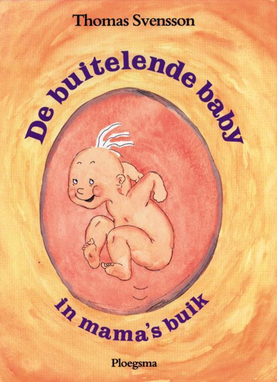 Boek cover De buitelende baby in mamas buik van Thomas Svensson (Hardcover)