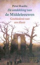 Boek cover De ontdekking van de Middeleeuwen van Peter Raedts (Paperback)