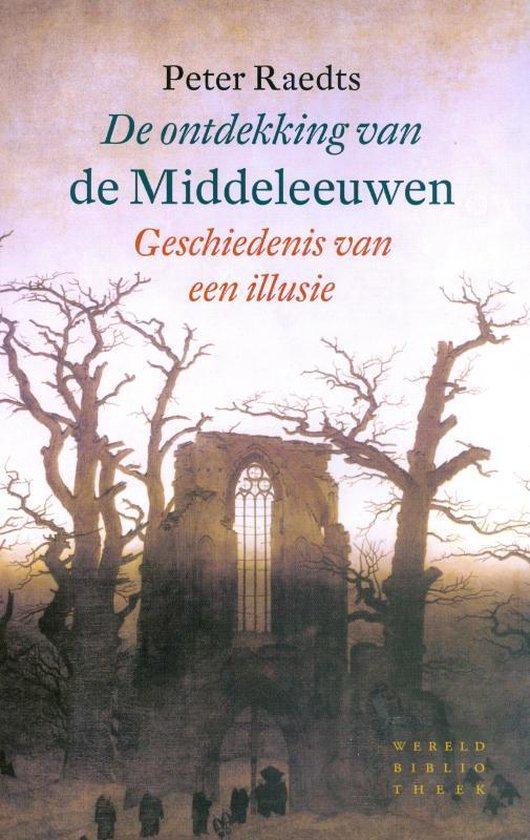 Boek cover De ontdekking van de Middeleeuwen van Peter Raedts