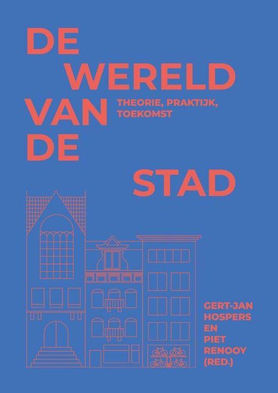 Boek cover De wereld van de stad van Gert-Jan Hospers (Paperback)