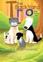 The Ol' Switcheroo