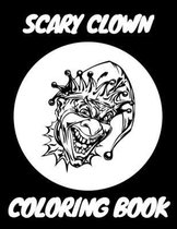 Scary Clown Coloring Book