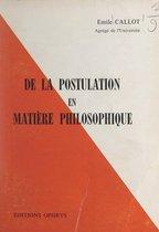De la postulation en matière philosophique