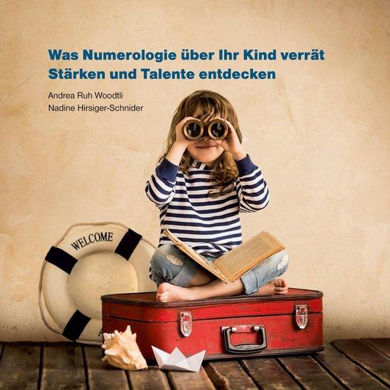 Boek cover Was Numerologie über Ihr Kind verrät van Andrea Ruh Woodtli (Onbekend)