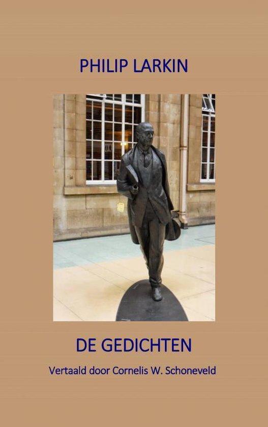 Boek cover Philip Larkin De Gedichten van Cornelis W. Schoneveld (Paperback)