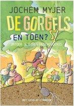 Boek cover De Gorgels - En toen? van Jochem Myjer (Hardcover)