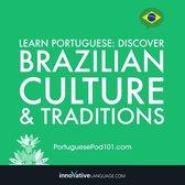 Learn Portuguese: Discover Brazilian Culture & Traditions