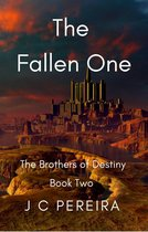 The Fallen One (The Brothers of Destiny) Book Two
