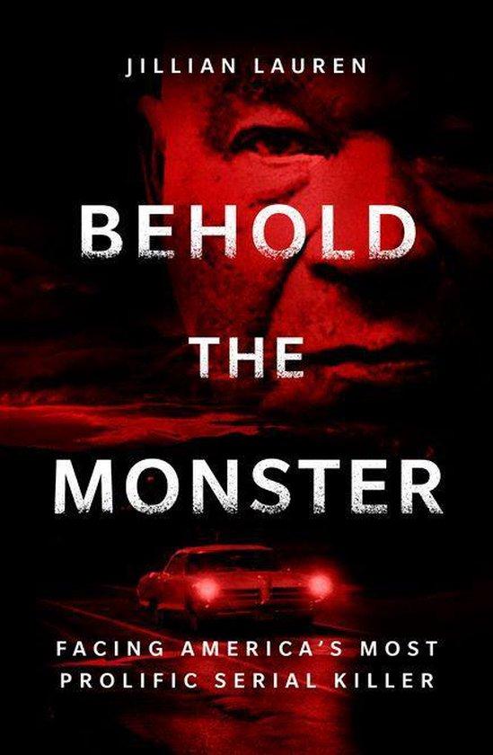 Boek cover Behold the Monster van Jillian Lauren (Onbekend)