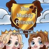 The Muddy Princes