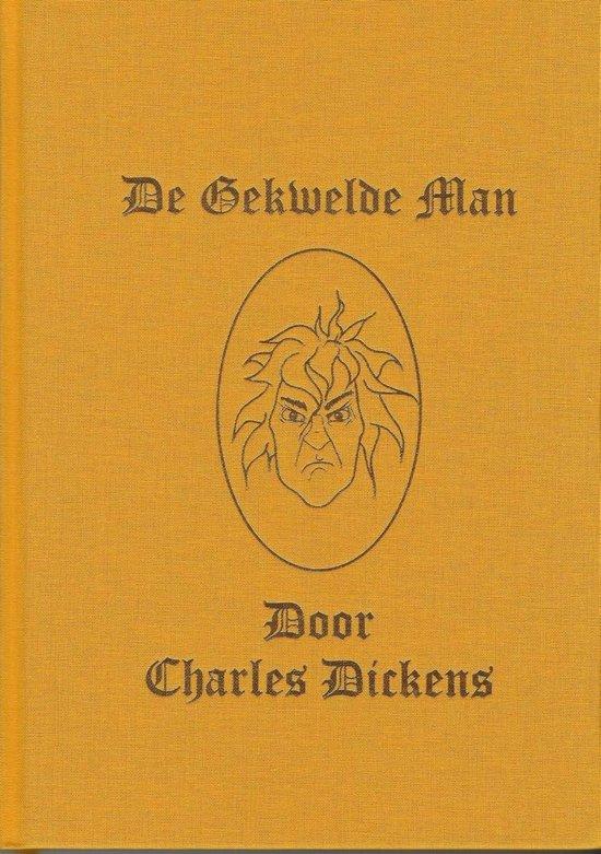 Boek cover De Gekwelde Man van Charles Dickens (Onbekend)