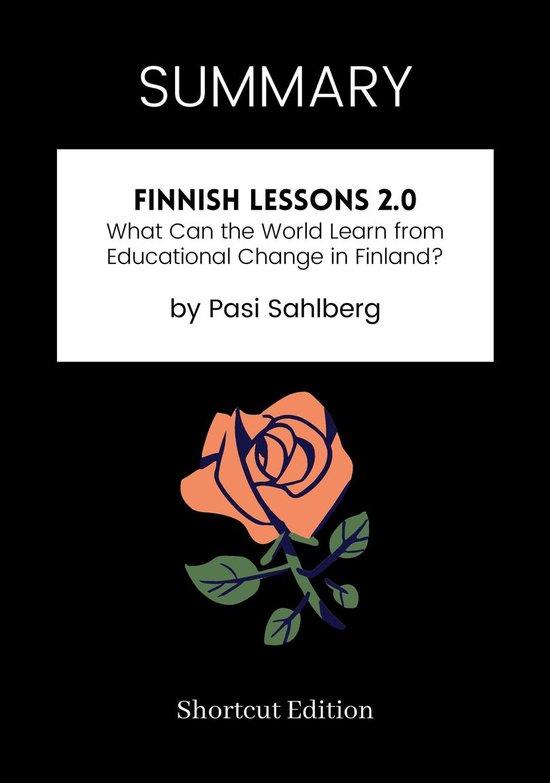 Boek cover SUMMARY - Finnish Lessons 2.0: van Shortcut Edition (Onbekend)
