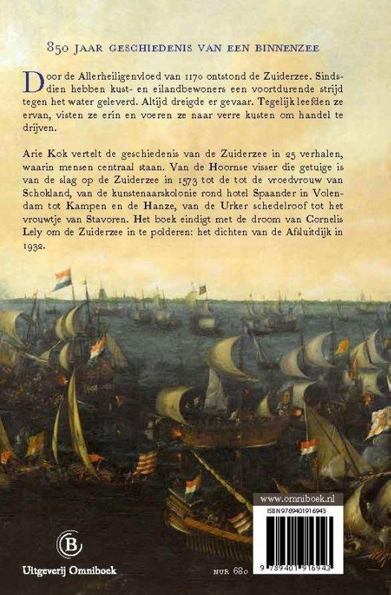 Biografie van de Zuiderzee - Arie Kok
