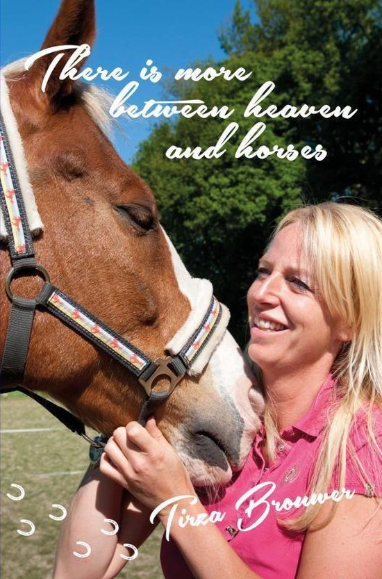 There is more between heaven and horses