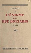 L'énigme de la rue Botzaris