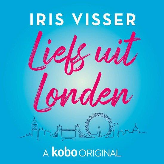 Boek cover Liefs uit Londen van Iris Visser (Onbekend)