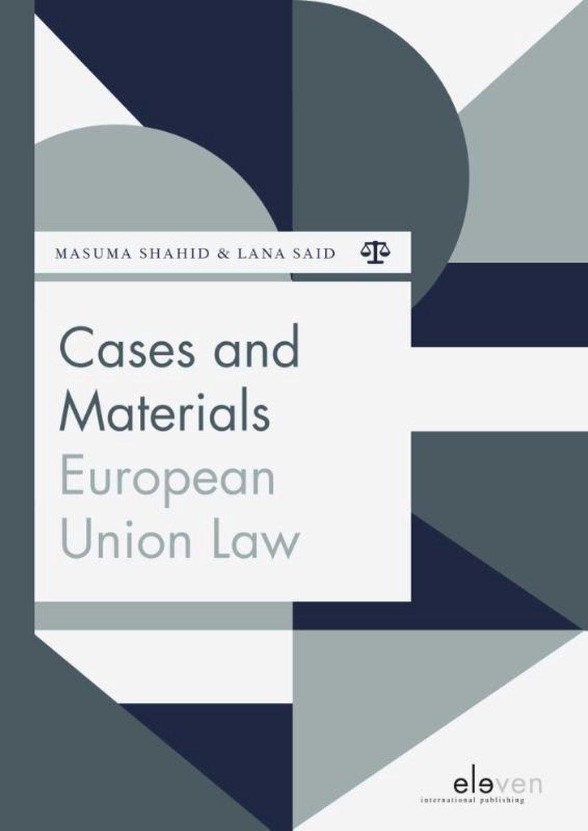 Boom Jurisprudentie en documentatie  -   Cases and Materials European Union Law