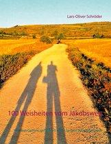 100 Weisheiten vom Jakobsweg