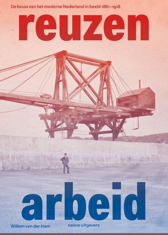 Boek cover Reuzenarbeid van Willem van der Ham (Hardcover)
