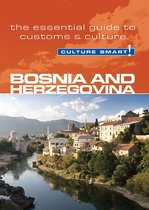 Bosnia & Herzegovina - Culture Smart!