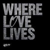 Glitterbox - Where Love Lives