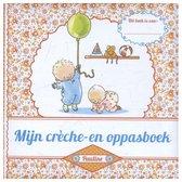 Pauline Oud  -   Mijn crèche- en oppasboek