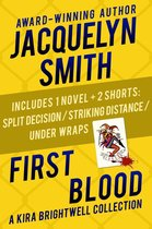 First Blood: A Kira Brightwell Collection