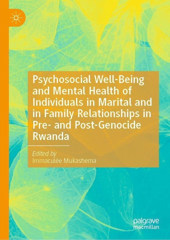 Omslag van Psychosocial Well-Being and Mental Health of Individuals in Marital and in Family Relationships in Pre- and Post-Genocide Rwanda
