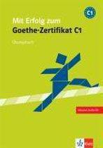 Mit Erfolg zum Goethe-Zertifikat