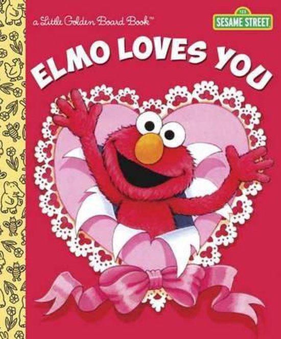 Boek cover Elmo Loves You van Sarah Albee (Hardcover)
