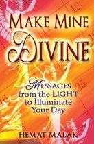 Make Mine Divine