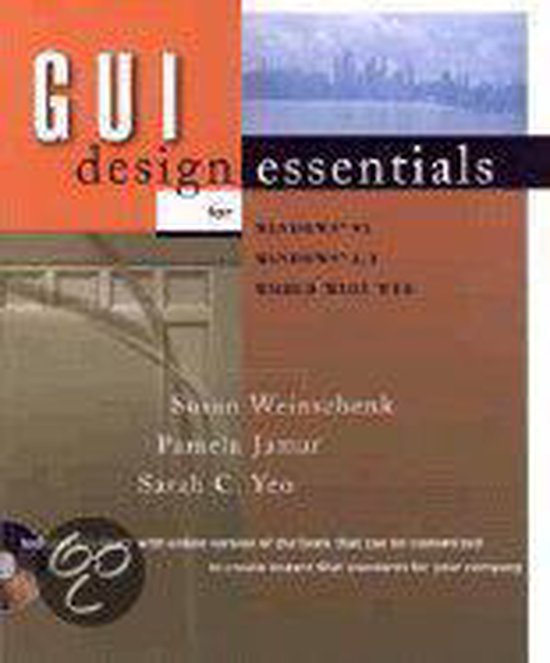 Boek cover Gui Design Essentials For Windows Nt/95, Internet/Intranets, Unix, Macintosh van Susan Weinschenk (Onbekend)